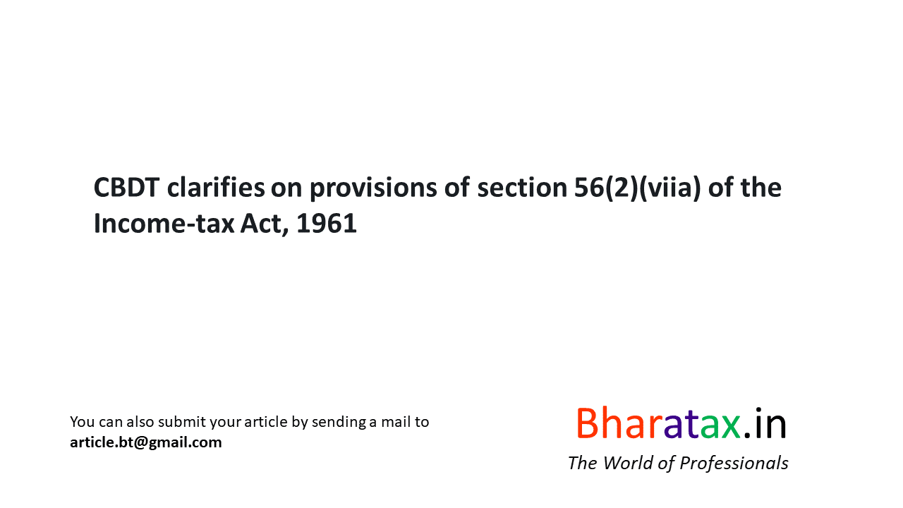 CBDT clarifies on provisions of section 56(2)(viia) of the
