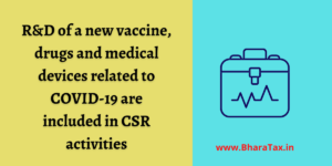 R&D of a new vaccine, drugs and medical devices related to COVID-19 are included in CSR activities