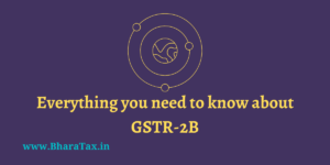 Everything you need to know about GSTR-2B