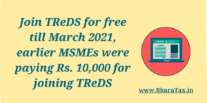 Join TReDS for free till March 2021, earlier MSMEs were paying Rs. 10,000 for joining TReDS