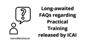 Long-awaited FAQs regarding Practical Training released by ICAI