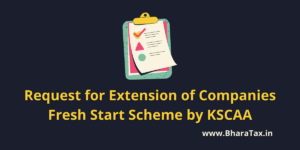 Request for Extension of Companies Fresh Start Scheme by KSCAA